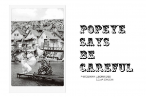 POPEYE SAYS BE CAREFUL editorial 4 PAVLI MAGAZINE